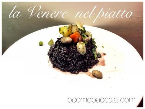 La Venere nel piatto | B come Bla Bla Bla - blog | Scoop.it