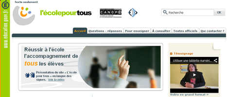 L'Ecole pour tous: Scolarisation des élèves handicapés avec les TICE | WEB et enseignement | Scoop.it
