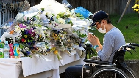 Why did the mass murder of 19 disabled people in Japan barely rate? | Educational eAccessibility | Scoop.it