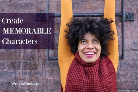 How To Create Memorable Characters: 8 Little-Known Sleights of Hand   AdLit   Scoop.it