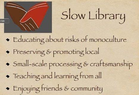 #Bibliotecas lentas: oasis en un mundo acelerado - El blog de Infobibliotecas | Aprendizaje | Scoop.it