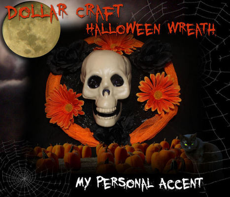 Dollar Craft: Halloween Wreath - My Personal Accent | Do It Yourself | Scoop.it