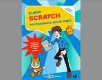 Super Scratch Programming Adventure Is an Awesome Way to Get Kids Into Programming | GeekDad | Wired.com | Integrating Technology in Classrooms | Scoop.it