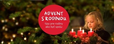 Advent s rodinou | Správy Výveska | Scoop.it