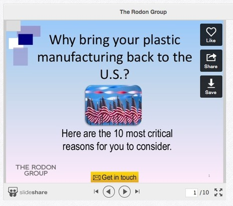 Ten reasons to reshore your plastic injection molding | Manufacturing In the USA Today | Scoop.it