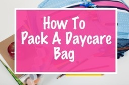 Daycare Packing List for Preschoolers | CloudMom | My Life | Scoop.it
