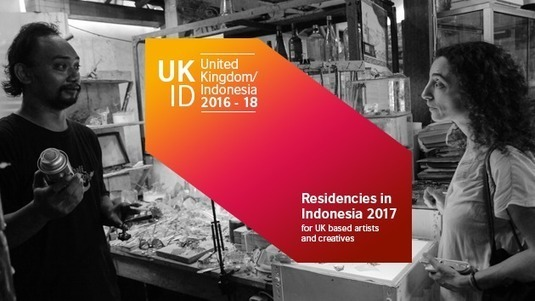 Open Call - Residency Opportunities in Indonesia 2017   British Council