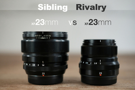 23mm vs 23mm. Sibling Rivalry | Ivan Joshua Loh - Fuji X News | Fujifilm X Series APS C sensor camera | Scoop.it