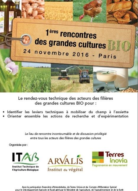 1ères rencontres des grandes cultures BIO | Agronomie, élevage, eau et sol - Montpellier SupAgro | Scoop.it