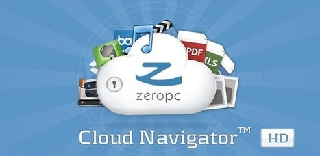 ZeroPC Cloud Navigator HD - Applications Android sur GooglePlay | Android Apps | Scoop.it