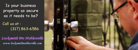 Locksmith services- A prudent way to guard ones residence | Locksmith Noblesville | Scoop.it