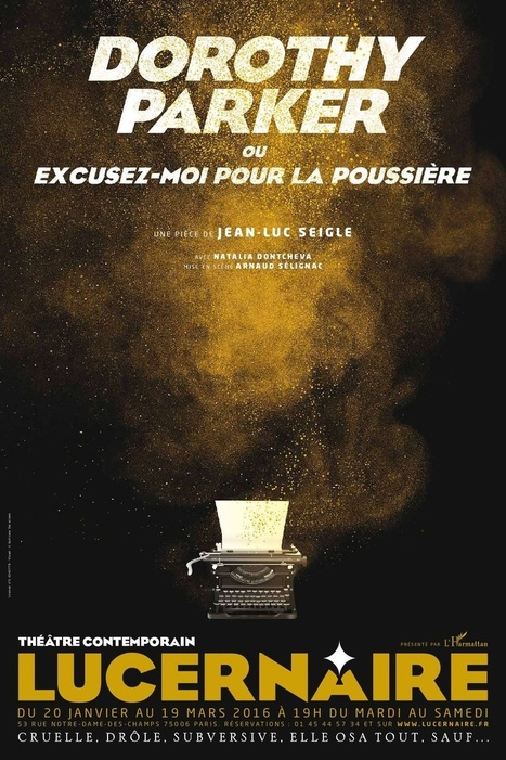 Annette sur le net - Avec Dorothy Parker, «L'humour, le vrai, ne se démode pas» - Libération.fr | Gender and Literature | Scoop.it