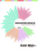 Indicadores Básicos 2016. Situación de la Salud en las Américas | LOGÍSTICA,CALIDAD E INNOVACIÓN SANITARIA | Scoop.it