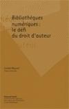Bibliothèques numériques : le défi du droit d'auteur | Secteur de l'édition | Scoop.it