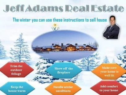 The winter you can use these instructions to sell house Video by Jeff Adams Real Estate on Myspace | Jeff Adams Real Estate Seminar | Scoop.it