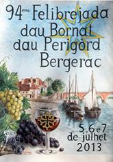 Félibrée 2013 à Bergerac ! | dordogne - perigord | Scoop.it