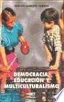 Democracia, educación y multiculturalismo | Problemáticas culturales | Scoop.it