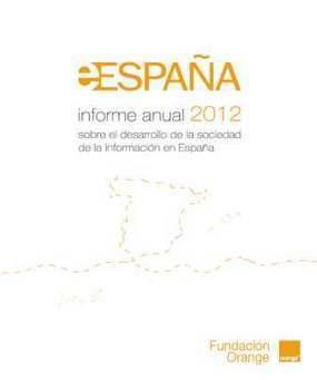 Informe eEspaña 2012 | Educar en la Sociedad del Conocimiento | Scoop.it