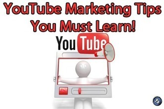 YouTube Marketing Tips You Must Learn! | Social Media Products and Tools | Scoop.it
