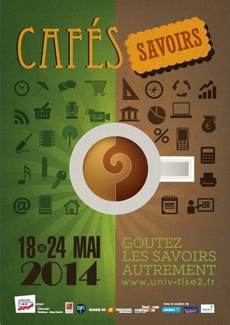 Cafés Savoirs 2014 - du 18 au 24 mai 2014   Actualité des laboratoires du CNRS en Midi-Pyrénées   Scoop.it