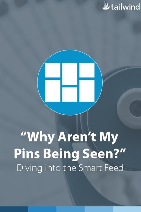 """Why Aren't My Pins Being Seen?"" Diving Into The Pinterest Smart Feed 