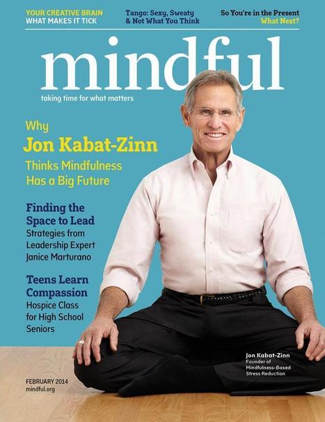 Mindful Magazine February 2014 Issue | Mindful | Integrative Medicine | Scoop.it
