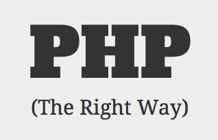 PHP: The Right Way | Developpement | Scoop.it