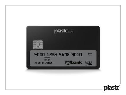 Plastc, une carte ce crédit pour les contrôler toutes | Banking | Scoop.it