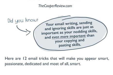 12 Tricks to Appear Smart in Emails (from thecooperreview.com) | APRENDIZAJE | Scoop.it
