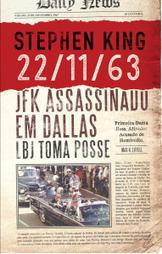 Stephen King faz-nos regressar ao dia do assassínio de JFK em «22/11/63» | Ficção científica literária | Scoop.it