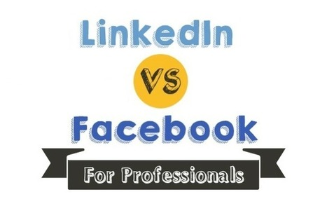Does Facebook Compare to LinkedIn for Business Networking? | LinkedIn Marketing Strategy | Scoop.it