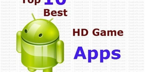 Top 10 Free and Best HD Games for Android | Geeks9.com | Technology | Scoop.it