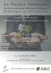 La finance islamique, système économique viable pour la Belgique?   Actualité de 570 easi   Scoop.it