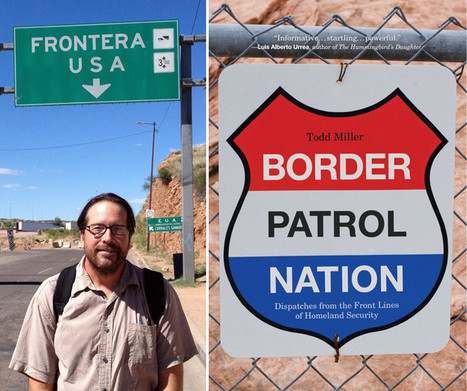 Immigration enforcement gone rogue in 'Border Patrol Nation' | Community Village Daily | Scoop.it