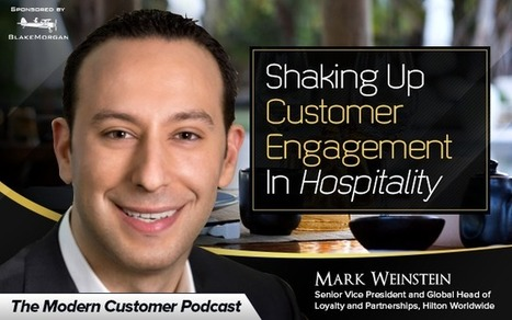 Shaking Up Customer Engagement In Hospitality With Hilton | I can explain it to you, but I can't understand it for you. | Scoop.it