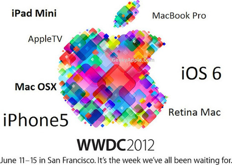 WWDC 2012 Preparations Begin - Apple WWDC To Start From June 11 ~ Geeky Apple - The new iPad 3, iPhone iOS 5.1 Jailbreaking and Unlocking Guides | Apple News - From competitors to owners | Scoop.it