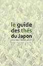 Le guide des thés du Japon et du monde | Langue et Culture japonaise | Scoop.it