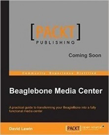 Beaglebone Media Center - Join eBook | Raspberry Pi | Scoop.it