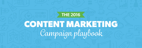 The Content Marketing Campaign Playbook | Digital Brand Marketing | Scoop.it