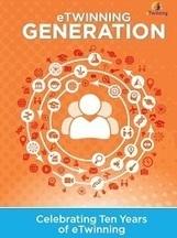Génération eTwinning, célébrons les 10 ans d'eTwinning | Réseaux sociaux & eTwinning | Scoop.it