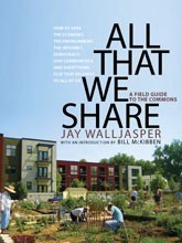 All That We Share: What, Really, Is the Commons? by Jay Walljasper | collaborative consumption - | Scoop.it
