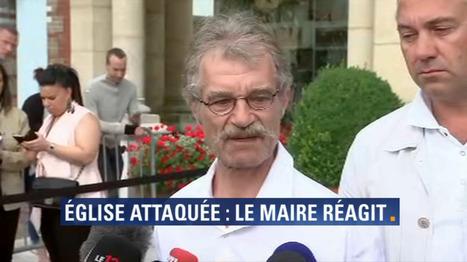 Saint-Etienne-du-Rouvray: l'émouvante réaction du maire de la commune | LAURENT MAZAURY : ÉLANCOURT AU CŒUR ! | Scoop.it
