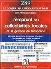 L'emprunt des collectivités locales et la gestion de la trésorerie. Eléments de décision du recours à l'emprunt. La conclusion du contrat d'emprunt. L'exécution de l'emprunt. | Banques & finances | Scoop.it