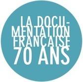 La Documentation française : 70 ans au service du public - DILA | Outils et  innovations pour mieux trouver, gérer et diffuser l'information | Scoop.it