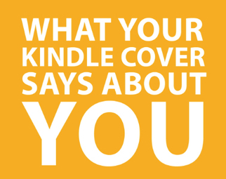 Kindle Covers | What your Kindle cover says about you:  Infographic | Pobre Gutenberg | Scoop.it