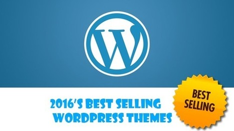 2016's Best Selling WordPress Themes | Download Premium WordPress Themes | Scoop.it