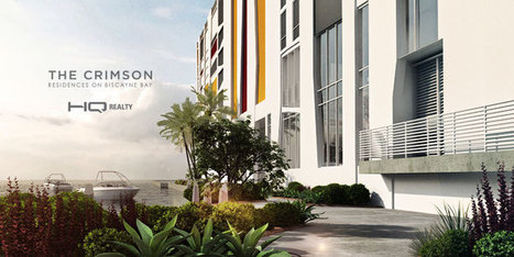 The Crimson - HQ Realty | Miami Condos for Sale | Scoop.it
