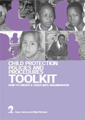 Create - Child Protection Policies and Procedures Toolkit: how to create a chld -safe organisation | Child Protection Committee Resources | Scoop.it