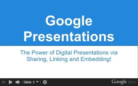 Google Education Apps – Presentations | E-Learning and Online Teaching | Scoop.it