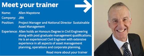 Meet your trainer! Professional Cert in AM Planning starting next week!   Municipal Asset Management   Scoop.it